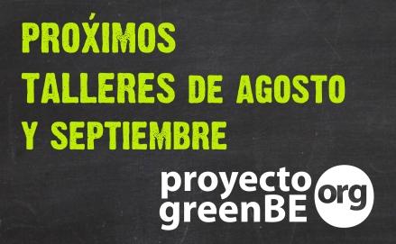 Próximos talleres en agosto y septiembre 2013